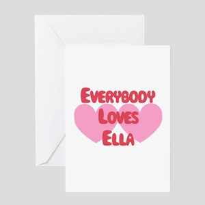 Everybody Loves Ella Greeting Card