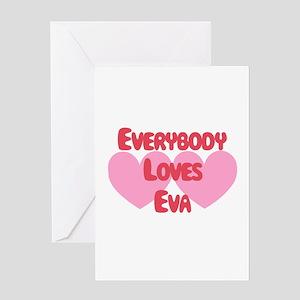 Everybody Loves Eva Greeting Card