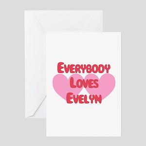 Everybody Loves Evelyn Greeting Card