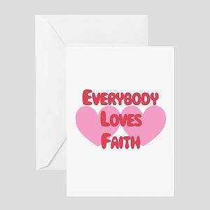Everybody Loves Faith Greeting Card