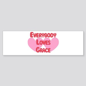 Everybody Loves Grace Bumper Sticker