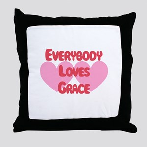 Everybody Loves Grace Throw Pillow