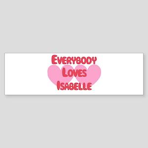 Everybody Loves Isabelle Bumper Sticker