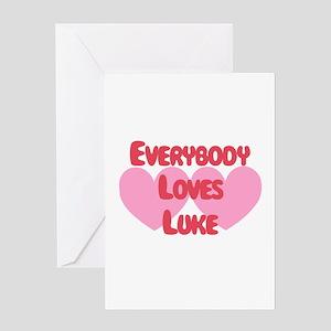 Everybody Loves Luke Greeting Card
