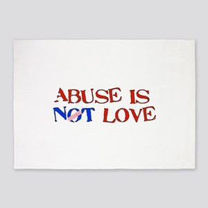 Abuse Is Not Love 5'x7'Area Rug