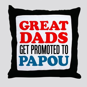 Dads Promoted To Papou Throw Pillow