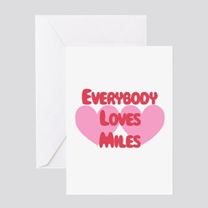 Everybody Loves Miles Greeting Card