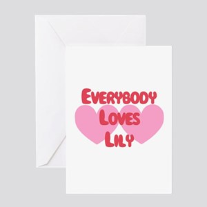 Everybody Loves Lily Greeting Card