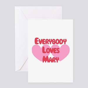 Everybody Loves Mary Greeting Card