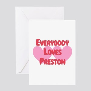 Everybody Loves Preston Greeting Card