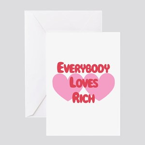 Everybody Loves Rich Greeting Card