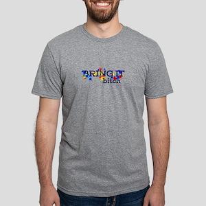 BRING IT BITCH T-Shirt