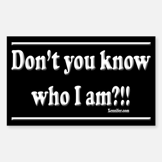 Don't You Know... Decal
