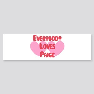Everybody Loves Paige Bumper Sticker
