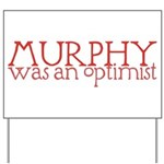 Murphy: Optimist Yard Sign