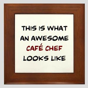 awesome cafe chef Framed Tile