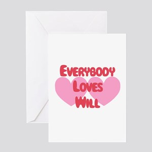 Everybody Loves Will Greeting Card