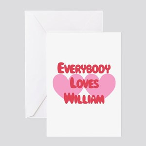 Everybody Loves William Greeting Card