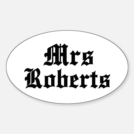 Mrs Roberts Oval Decal
