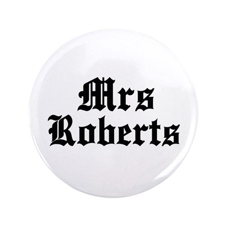 """Mrs Roberts 3.5"""" Button (100 pack)"""