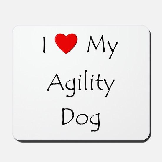 I Love My Agility Dog Mousepad