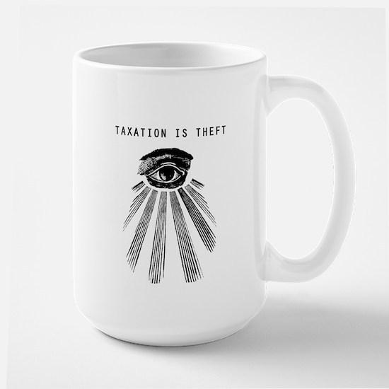 Taxation Is Theft 15oz Large Mug Mugs