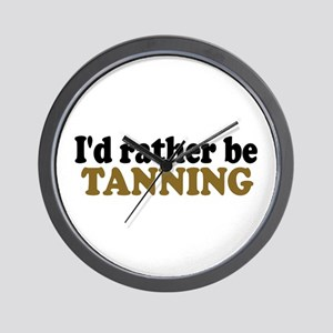 I'd rather be Tanning Wall Clock