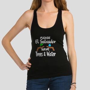 Please El Salvador Save Trees & Racerback Tank Top