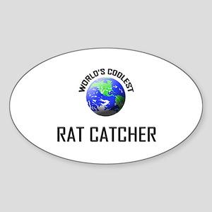 World's Coolest RAT CATCHER Oval Sticker