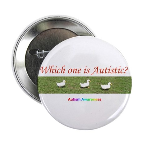 """Which one is autistic? 2.25"""" Button (10 pack)"""
