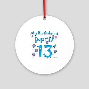 April 13th Birthday Ornament (Round)