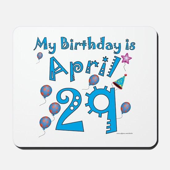 April 29th Birthday Mousepad