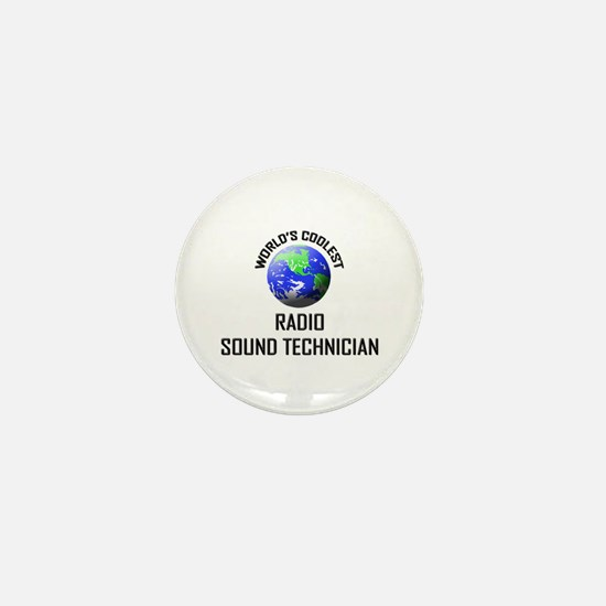 World's Coolest RADIO SOUND TECHNICIAN Mini Button