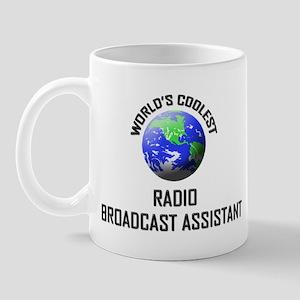 World's Coolest RADIO BROADCAST ASSISTANT Mug