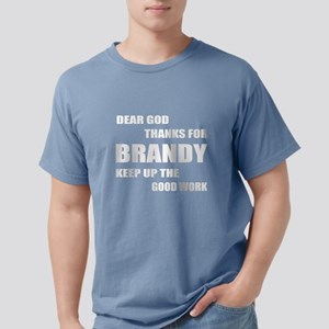 Dear God Thanks For Bran Mens Comfort Colors Shirt