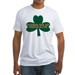 Wanna See My Shillelagh? Fitted T-Shirt