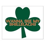 Wanna See My Shillelagh? Small Poster