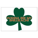 Wanna See My Shillelagh? Large Poster