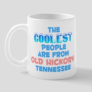 Coolest: Old Hickory, TN Mug