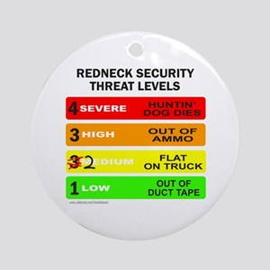 REDNECK SECURITY THREAT Ornament (Round)