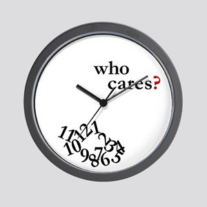 Who Cares? Clock Wall Clock
