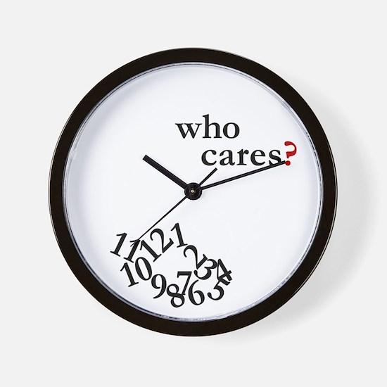 Who Cares? Clock Wall Clock