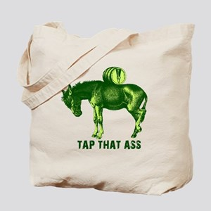 Tap That Ass Donkey Beer Keg Tote Bag