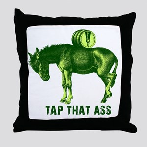 Tap That Ass Donkey Beer Keg Throw Pillow