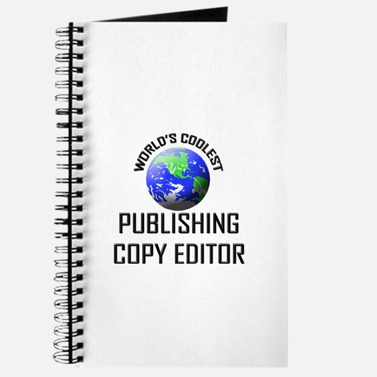 World's Coolest PUBLISHING COPY EDITOR Journal