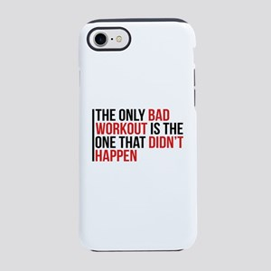 No Bad Workouts iPhone 8/7 Tough Case