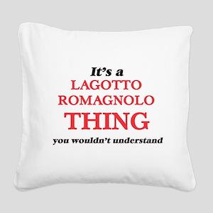 It's a Lagotto Romagnolo Square Canvas Pillow