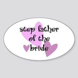 Step Father of the Bride Oval Sticker