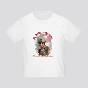 My Daddy ~ My Hero Toddler T-Shirt