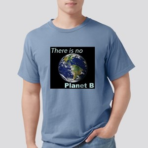 Climate Change - No Planet B - Earth Day T-Shirt